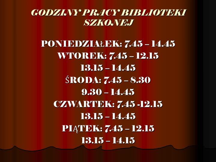 GODZINY PRACY BIBLIOTEKI SZKONEJ