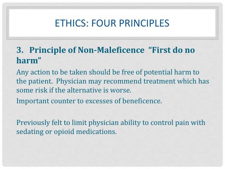 Ethics: FOUR principles