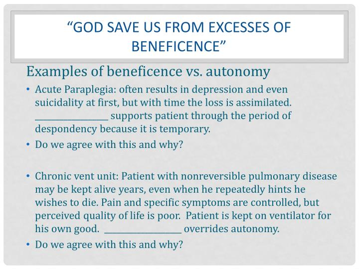 """""""God save us from excesses of beneficence"""""""