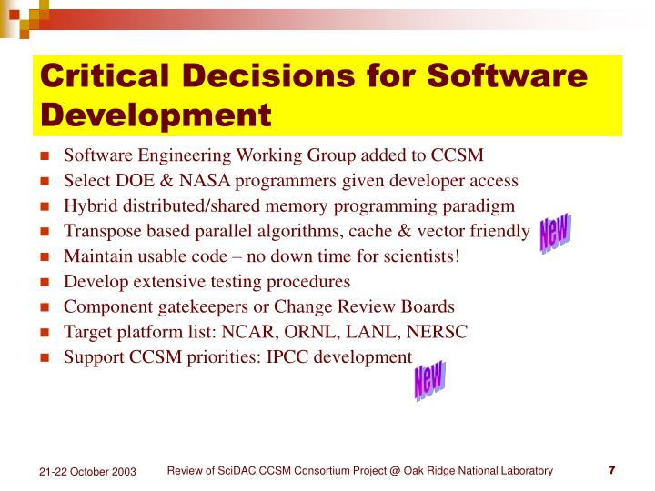 Critical Decisions for Software Development