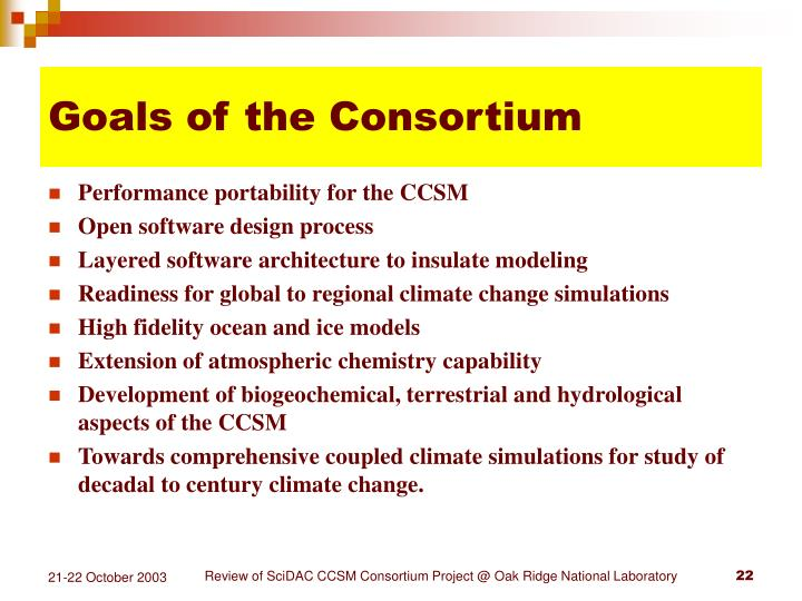 Goals of the Consortium