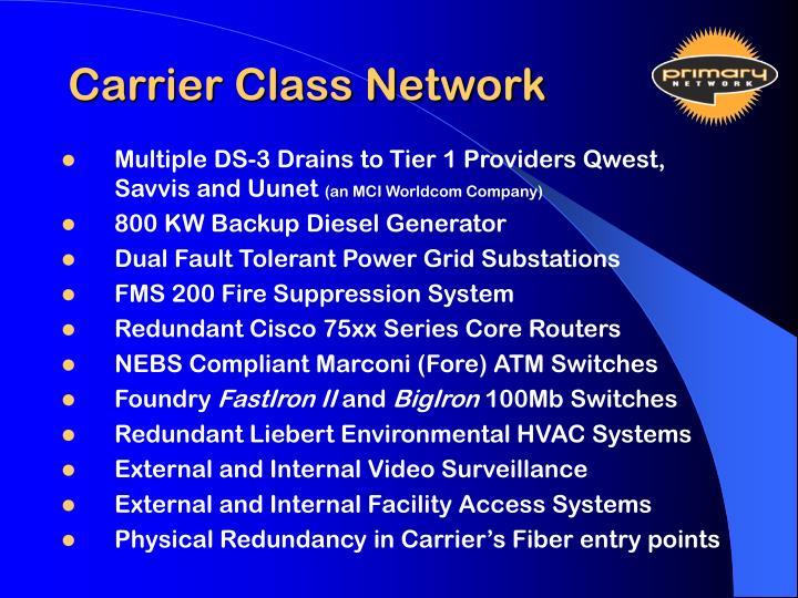 Carrier Class Network