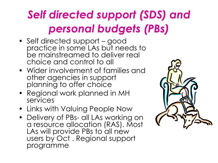 Self directed support (SDS) and personal budgets