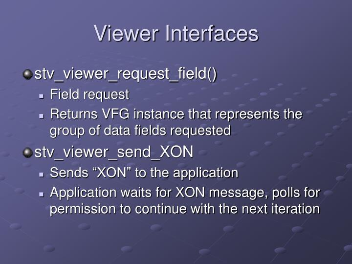 Viewer Interfaces