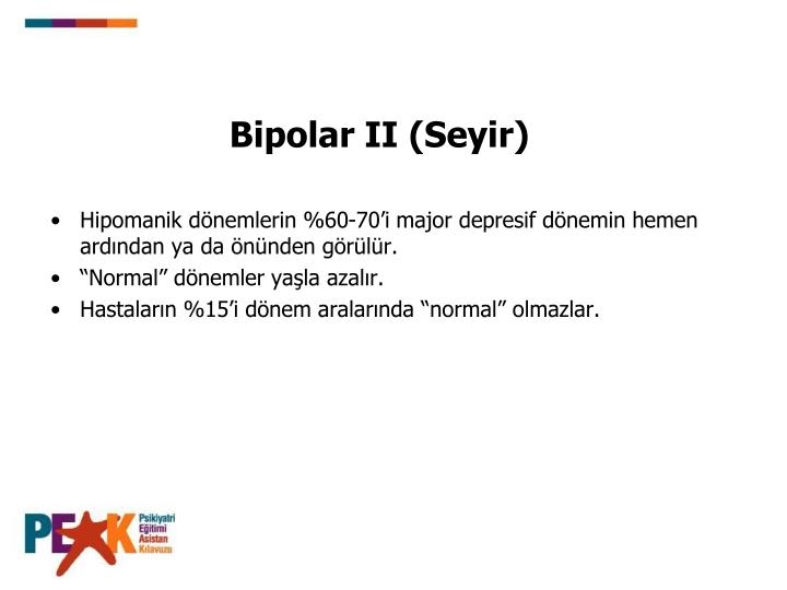 Bipolar II (Seyir)
