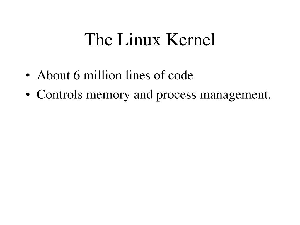 Ppt The Linux Kernel Powerpoint Presentation Id 6916969