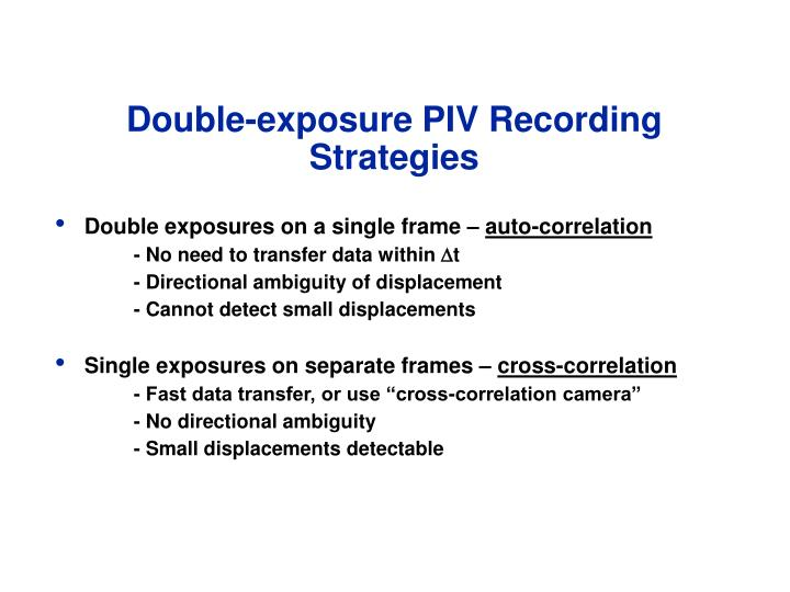 Double-exposure PIV Recording Strategies
