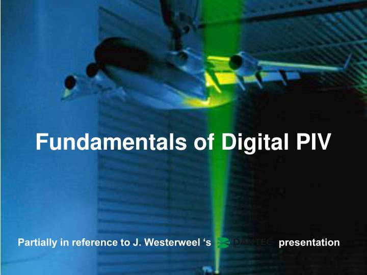 Fundamentals of Digital PIV