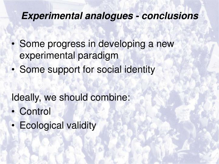 Experimental analogues - conclusions