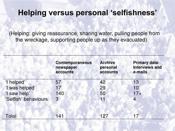 Helping versus personal 'selfishness'