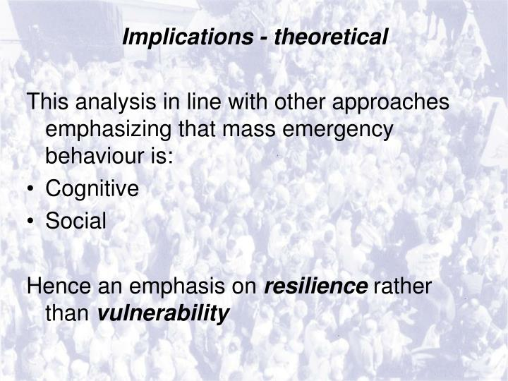 Implications - theoretical