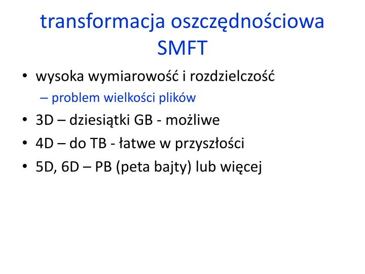 transformacja oszczędnościowa SMFT
