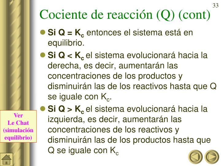 Cociente de reacción (Q) (cont)