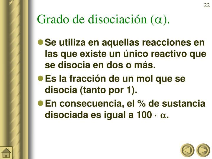 Grado de disociación (