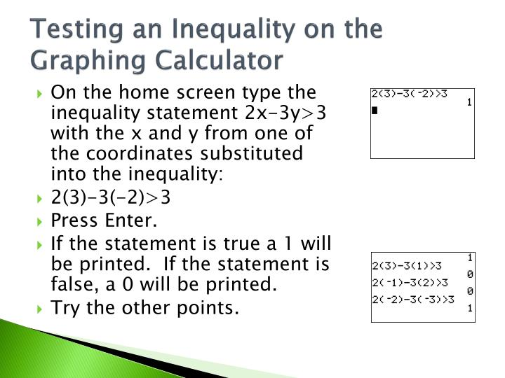Testing an Inequality on the Graphing Calculator