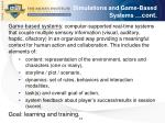 simulations and game based systems cont