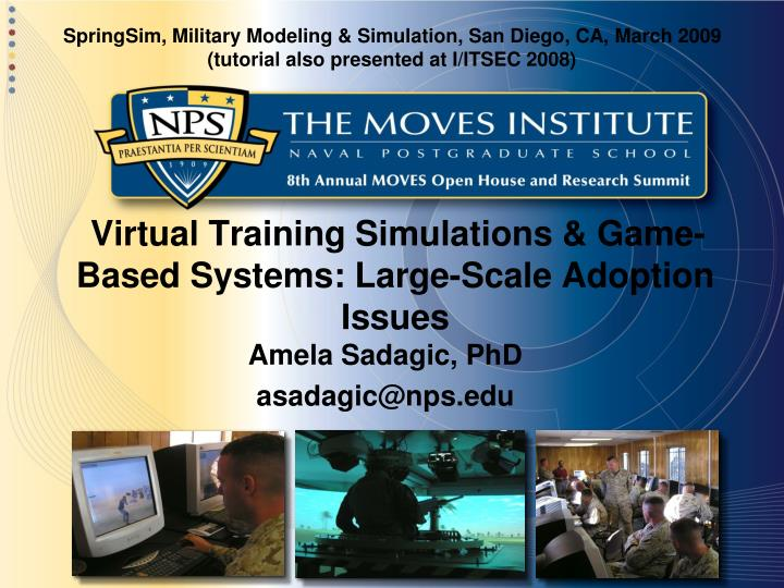 virtual training simulations game based systems large scale adoption issues n.