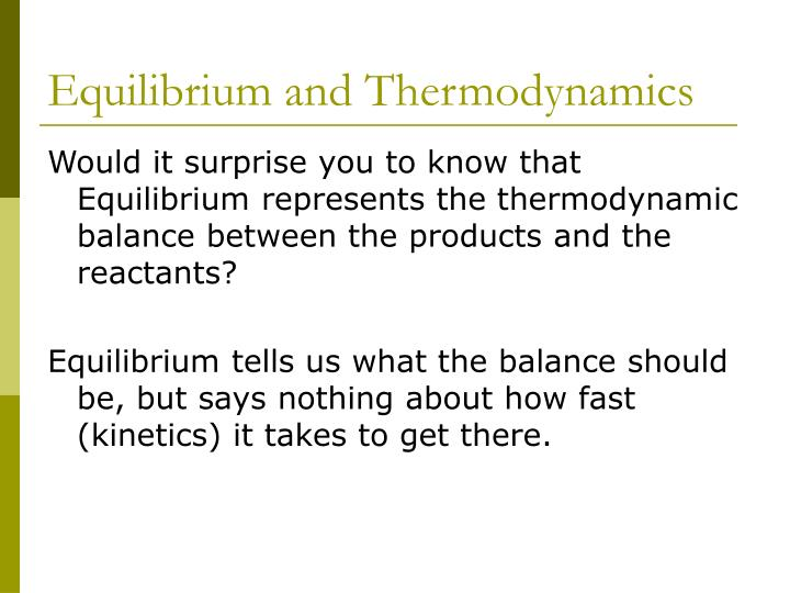 Equilibrium and Thermodynamics