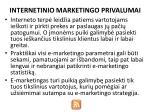 internetinio marketingo privalumai