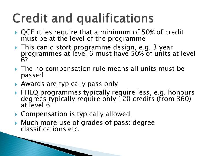 Credit and qualifications