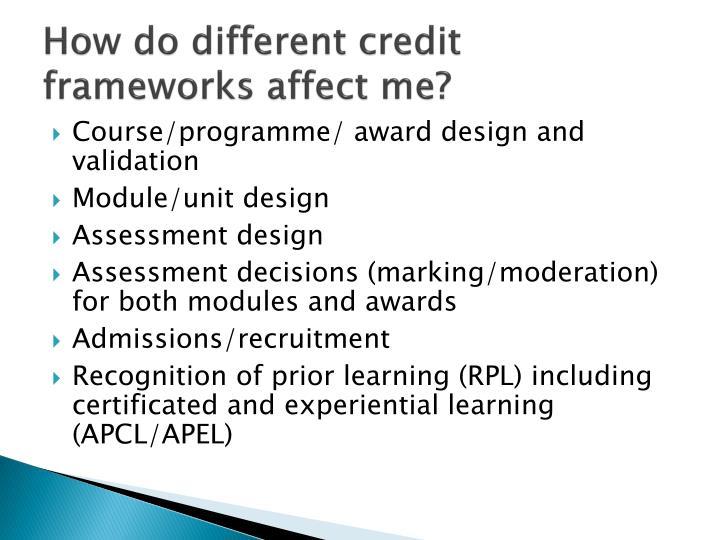 How do different credit frameworks affect me
