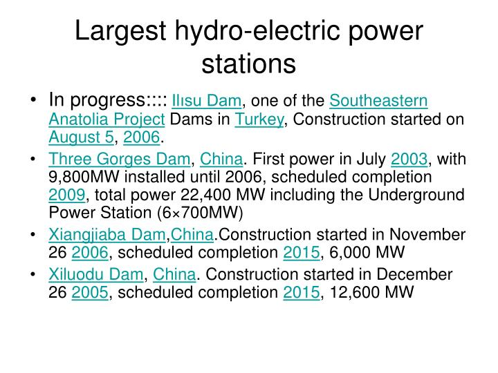 Largest hydro-electric power stations