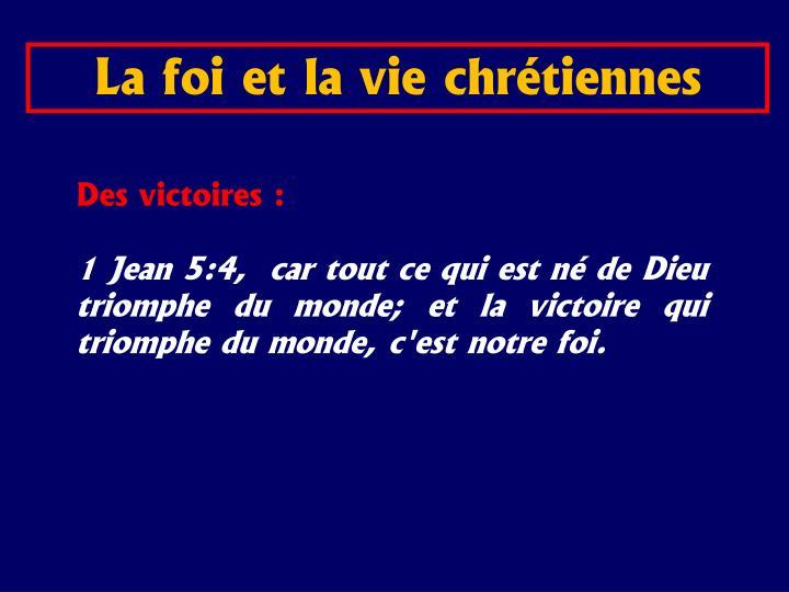 La foi et la vie chrétiennes