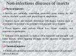 n on infectious diseases of insects1