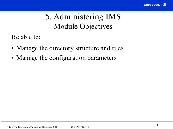 5 administering ims module objectives n.