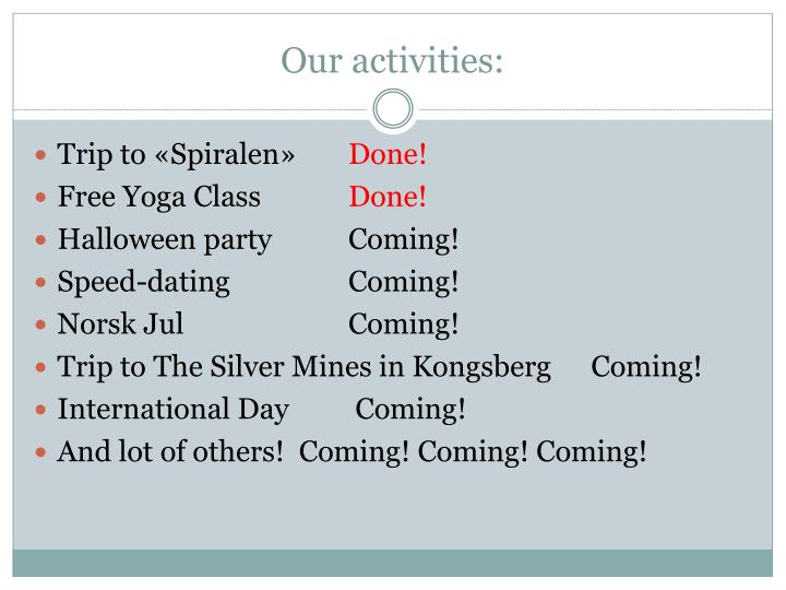 Our activities: