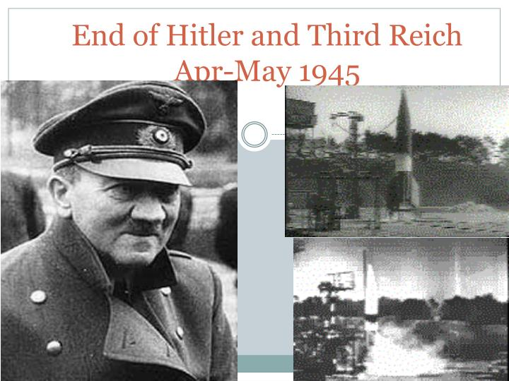 End of hitler and third reich apr may 1945