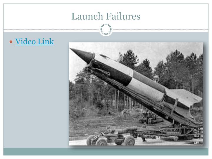 Launch Failures