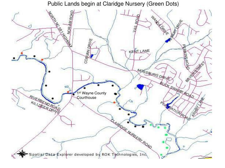 Public Lands begin at Claridge Nursery (Green Dots)