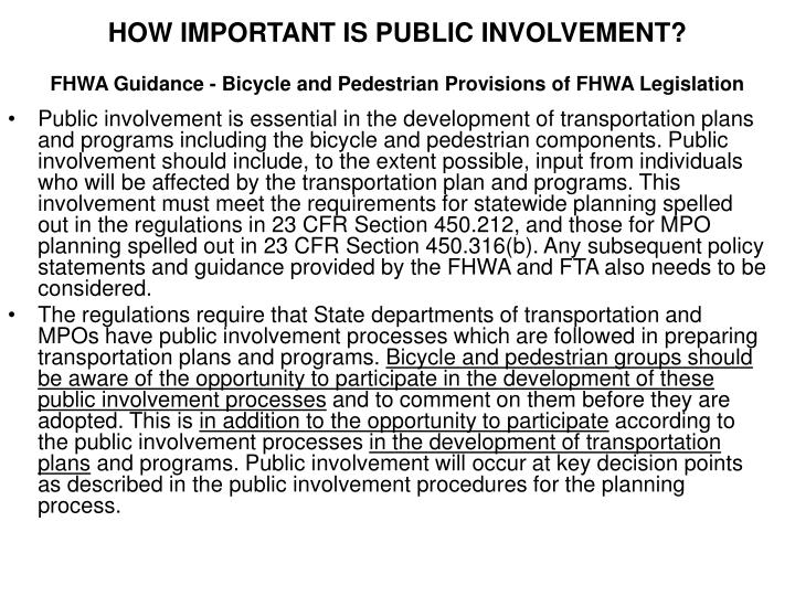HOW IMPORTANT IS PUBLIC INVOLVEMENT?