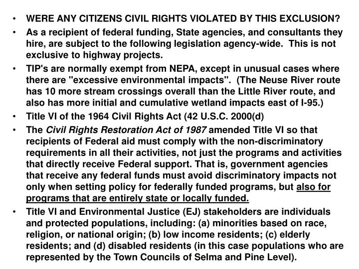 WERE ANY CITIZENS CIVIL RIGHTS VIOLATED BY THIS EXCLUSION?