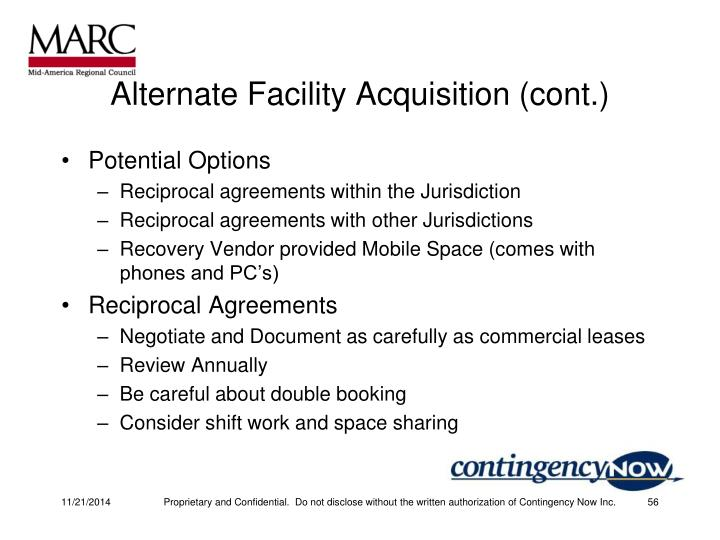 Alternate Facility Acquisition (cont.)