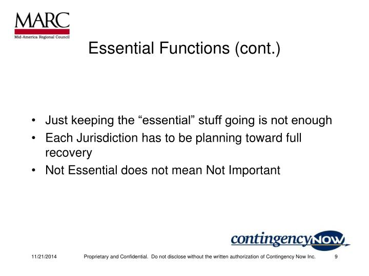 Essential Functions (cont.)