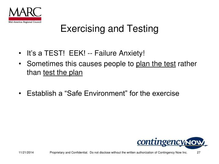 Exercising and Testing