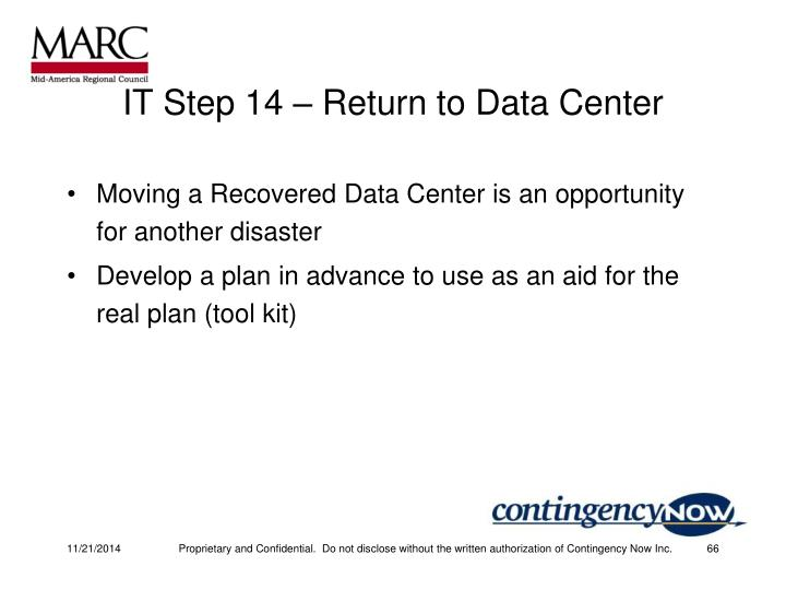 IT Step 14 – Return to Data Center
