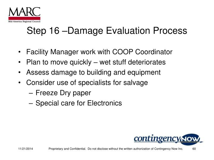 Step 16 –Damage Evaluation Process