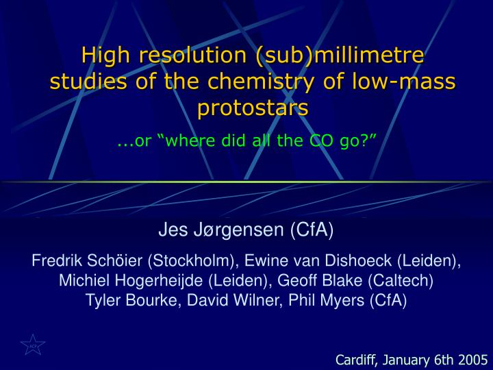 high resolution sub millimetre studies of the chemistry of low mass protostars n.