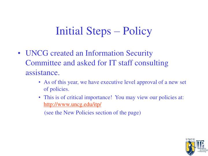 Initial Steps – Policy