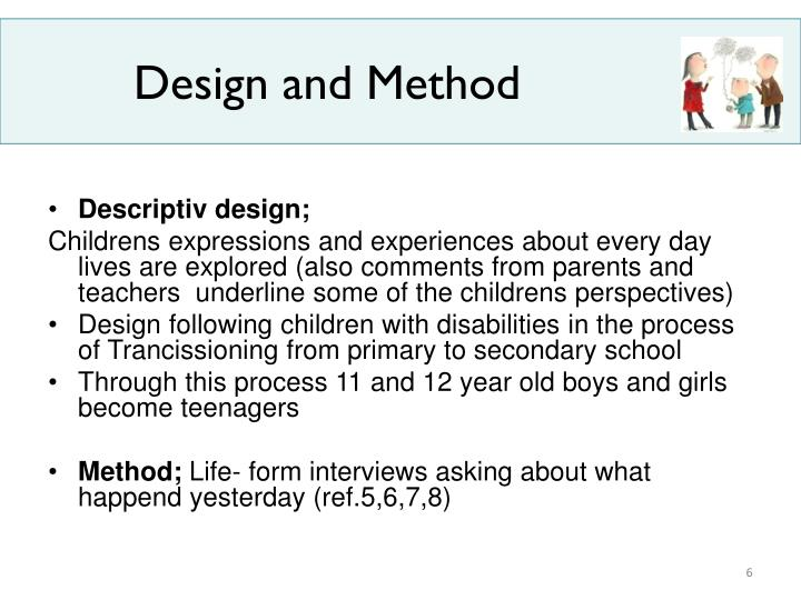 Design and Method