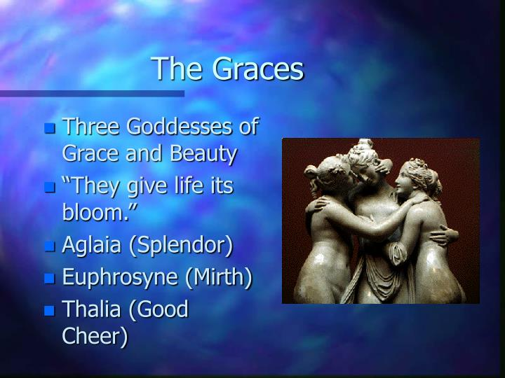 The Graces