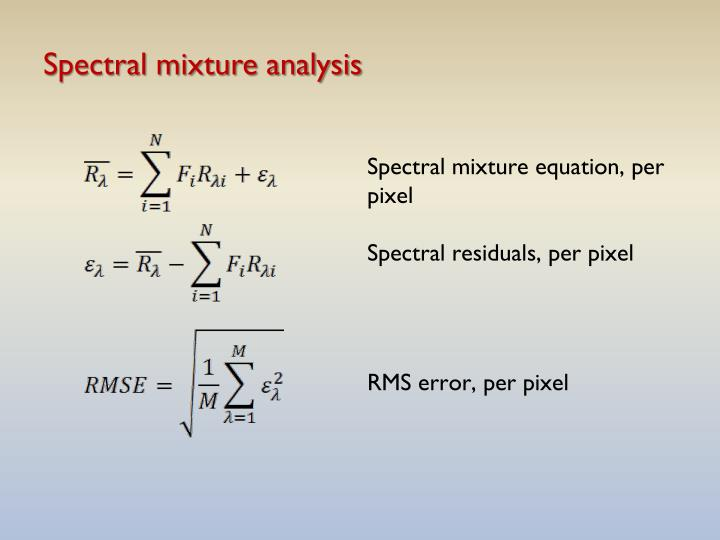 Spectral mixture analysis
