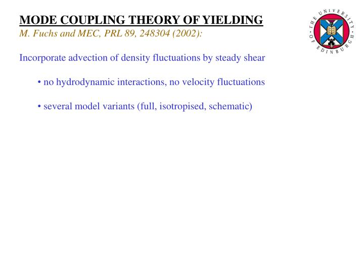 MODE COUPLING THEORY OF YIELDING