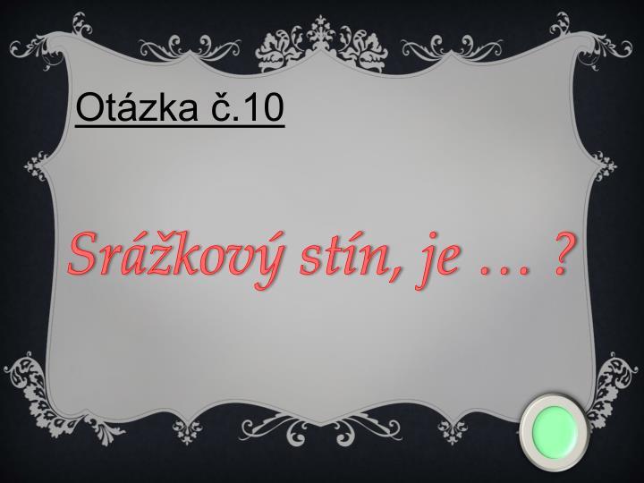 Otázka č.10