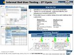 informal end user testing 2 nd cycle1