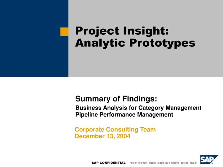 project insight analytic prototypes n.