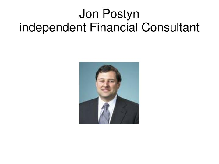 jon postyn independent financial consultant n.